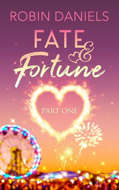 Can't-Wait Wednesday: Fate & Fortune: Part One by Robins Daniels