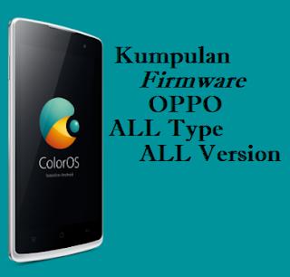 Kumpulan Stock Rom OPPO All Type&Version