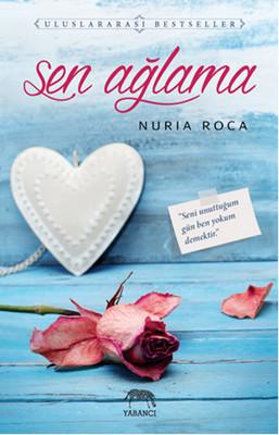 Sen Ağlama - Nuria Roca - EPUB PDF İndir