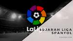Sejarah Liga Spanyol Lengkap Untuk Pecinta Bola