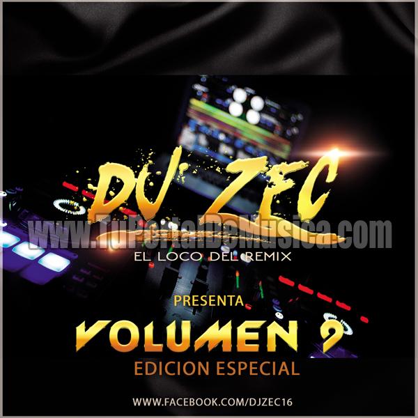 Dj Zec El Loco Del Remix Vol. 9 (2017)
