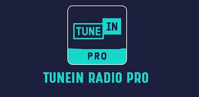 TuneIn Radio Pro - Radio en vivo v22.7 (pago) (ML)