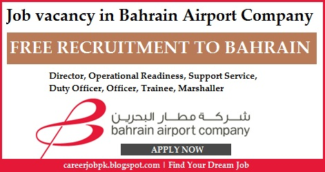 Job Vacancy in Bahrain Airport Company