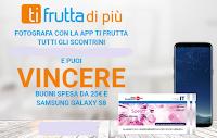 Logo Concorso ''TiFrutta di Più'' : vinci buoni spesa da 25€ e Samsung Galaxy S8