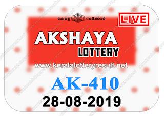 KeralaLotteryResult.net, kerala lottery kl result, yesterday lottery results, lotteries results, keralalotteries, kerala lottery, keralalotteryresult, kerala lottery result, kerala lottery result live, kerala lottery today, kerala lottery result today, kerala lottery results today, today kerala lottery result, Akshaya lottery results, kerala lottery result today Akshaya, Akshaya lottery result, kerala lottery result Akshaya today, kerala lottery Akshaya today result, Akshaya kerala lottery result, live Akshaya lottery AK-410, kerala lottery result 28.08.2019 Akshaya AK 410 28 August 2019 result, 28 08 2019, kerala lottery result 28-08-2019, Akshaya lottery AK 410 results 28-08-2019, 28/08/2019 kerala lottery today result Akshaya, 28/8/2019 Akshaya lottery AK-410, Akshaya 28.08.2019, 28.08.2019 lottery results, kerala lottery result August 28 2019, kerala lottery results 28th August 2019, 28.08.2019 week AK-410 lottery result, 28.8.2019 Akshaya AK-410 Lottery Result, 28-08-2019 kerala lottery results, 28-08-2019 kerala state lottery result, 28-08-2019 AK-410, Kerala Akshaya Lottery Result 28/8/2019