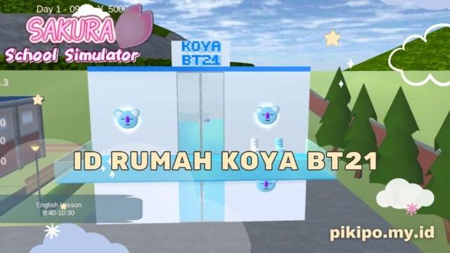 ID Rumah Koya BT 21 Di Sakura School Simulator