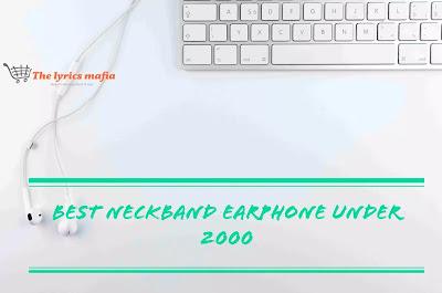 Best neckband earphones under 2000