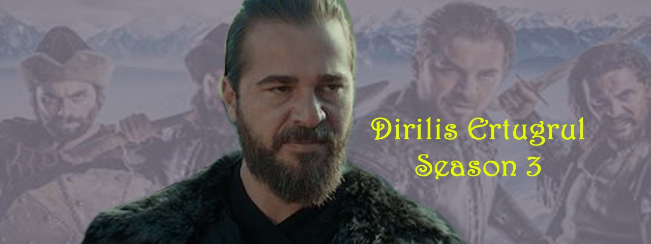 Dirilis Ertugrul season 3 with Urdu subtitles download