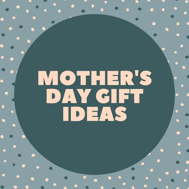 Unique Mother's Day gift ideas according to fellow dads