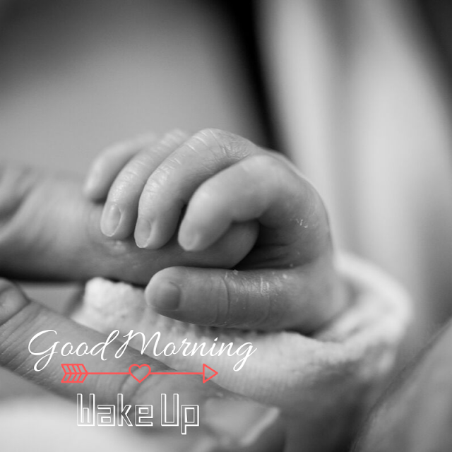 Cute Baby hand Good Morning Images
