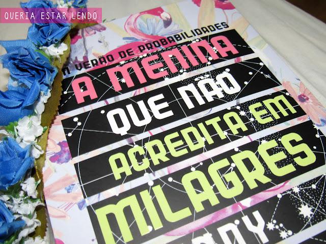 Resenha: A Menina que não Acredita em Milagres #MulheresdaLiteratura