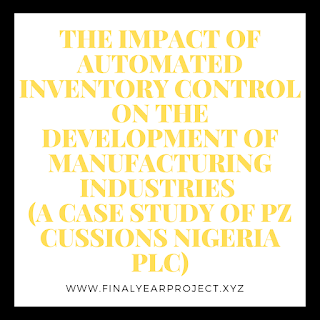https://www.finalyearproject.xyz/2020/03/the-impact-of-automated-inventory.html