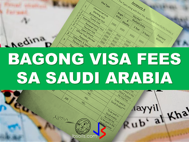 The Saudi Arabian Authority has recently published the complete list of visa categories with their new fees that can be paid in Enjaz System in their home country during application for Saudi visa.   The visa fee details cover the following visa types: Commercial visit visa  Working visit visa  Business man visit visa  Family visit visa  Escort visa  Personal visit visa  Tourism visit visa  Good delivery visit  Official visits  Diplomatic and special visit visa  Therapy (special and official) visa  Educational or study visa  Government visit visa  Work visit visa  Temporary visit  Seasonal work visit visa  Residential visa  Exit Re-entry visa fee  Scholar and experts visa  Transit visa fee in KSA Visa fee exempted visas    The following categories of visa in Saudi Arabia are exempted from visa fees: Scholars and experts Therapy (official only) Government visits Education (official only) Diplomatic and special visits Saudi Arabia visa fees paid in Saudi Arabia  As per new visa rules, there are specific visa types that need to be paid in Saudi Arabia instead of paying it at Enjaz system.  This rule will be applied on the following visas: Temporary work visit visa Work visa Seasonal work visa Resident visa Exit Re Entry visa Saudi Arabia visa fees to be paid in Enjaz System  The new visa fee of SR2000 for single visa will be applied to the following categories only. This will be paid in the home country through Enjaz System.    Commercial visit visa Working visit visa Business man visit visa Family visit visa Accompany visit Personal visit Tourism visit visa Good delivery Official visits Therapy special visa  Here is the complete list of the new  visa fees:    However, a member of the High Committee for Hajj and Umrah, Nasir Toruk, announced that  King Salman bin Abdulaziz of Saudi Arabia has issued a royal decree that will cancel Hajj and Umrah visa fees starting last year.  RECOMMENDED:  PRESIDENT DUTERTE VISITS ADMIRAL TRIBUTS    DTI ACCREDITED CARGO FORWARDERS FOR 2017   NO MORE PHYSICAL INSPECTION FOR BALIKBAYAN BOXES    BOC DELISTED CARGO FORWARDERS AND BROKERS   BALIKBAYAN BOXES SHOULD BE PROTECTED  DOLE ENCOURAGES OFW TEACHERS TO TEACH IN THE PHILIPPINES