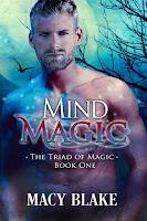 Mind magic   The triad of magic #1   Macy Blake