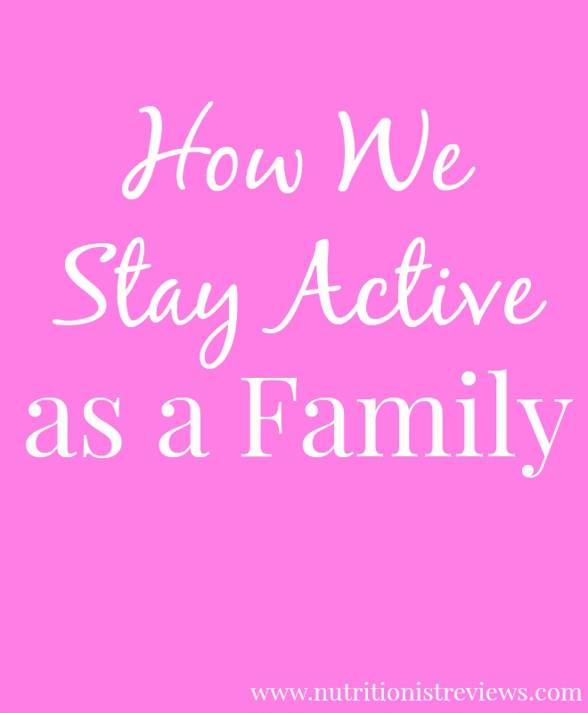 How We Stay Active as a Family