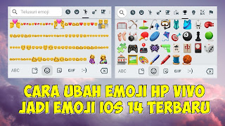 Cara Mengubah Emoji Di HP Vivo Menjadi Emoji IOS 14 Terbaru