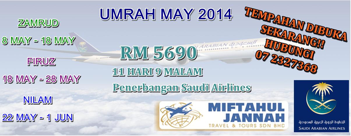 Umrah Banner: MIFTAHUL JANNAH TRAVEL & TOURS: UMRAH MAY 2014