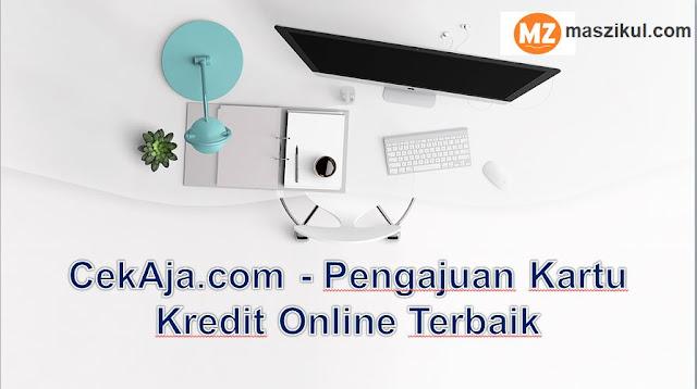 CekAja.com - Pengajuan Kartu Kredit Online Terbaik