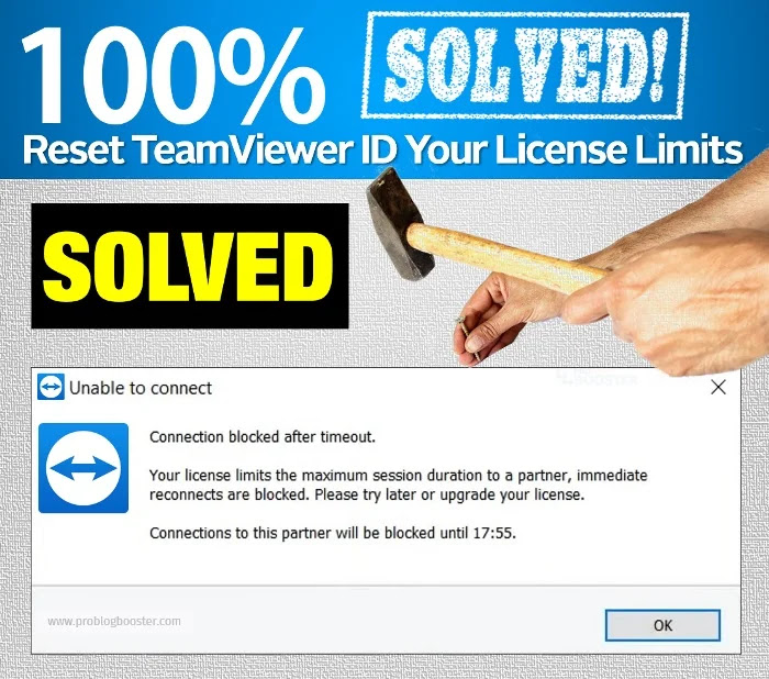 [FIX] Reset ID TeamViewer When Got Your License Limits The Maximum Session