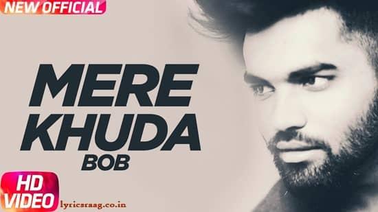 mere khuda lyrics akhil