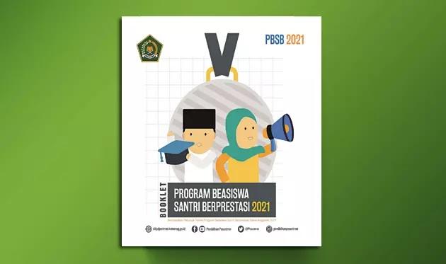 Juknis Program Beasiswa Santri Berprestasi Tahun 2021 bagi Calon Mahasiswa S1 dan S2 Tahun 2021