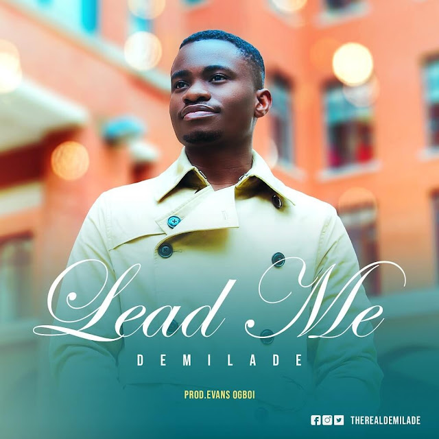 Download Audio: Demilade - Lead Me mp3