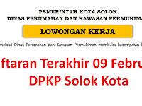 Penerimaan Pegawai Dinas Perumahan & Kawasan Pemukiman Solok Kota Februari 2018