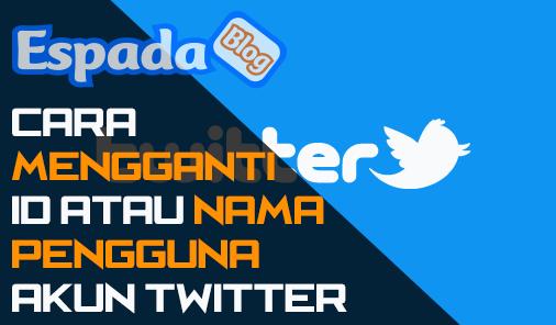 Cara Mengganti ID atau Nama pengguna Twitter 1