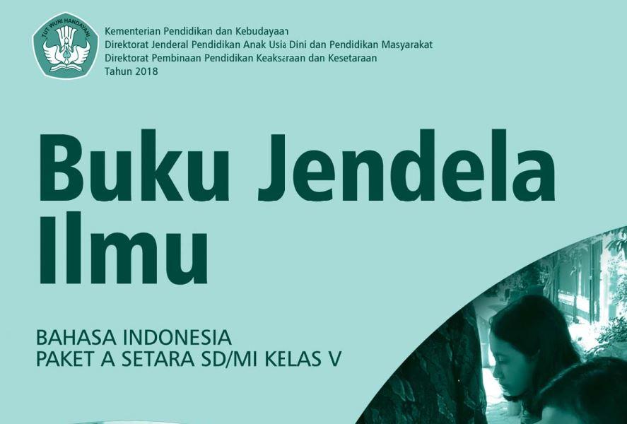 Buku Paket Bahasa Indonesia Jendela Ilmu Paket A Setara SD/MI Kelas 5
