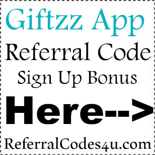 Giftzz App Referral Code, Giftzz App Invite Code & Giftzz App Sign Up Bonus