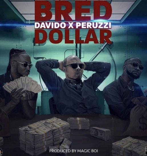 b-red-ft-davido-peruzzi-dollar.