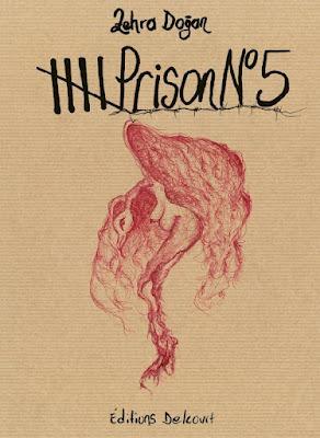 """couverture de """"PRISON N°5"""" de Zehra Dogan chez Delcourt"""