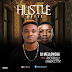 MUSIC: Dj Mellowshe - Hustle (Refix) x Rockbully x Small Doctor