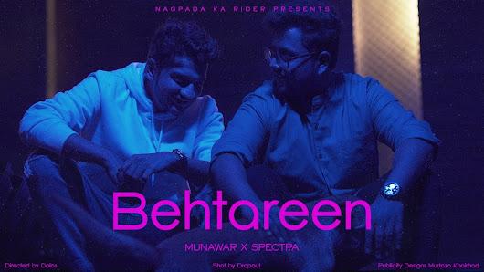 Behtareen Song Lyrics - SPECTRA x Munawar   2021 Lyrics Planet