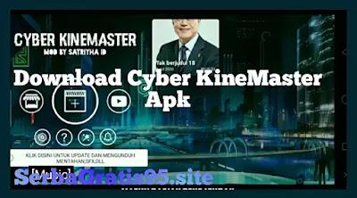 Download Cyber KineMaster Apk
