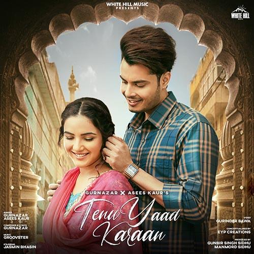 Tenu Yaad Karaan Lyrics - Gurnazar Chattha & Asees Kaur   Gurnazar X Jasmin Bhasin