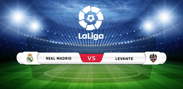 Real Madrid vs Levante Prediction & Match Preview