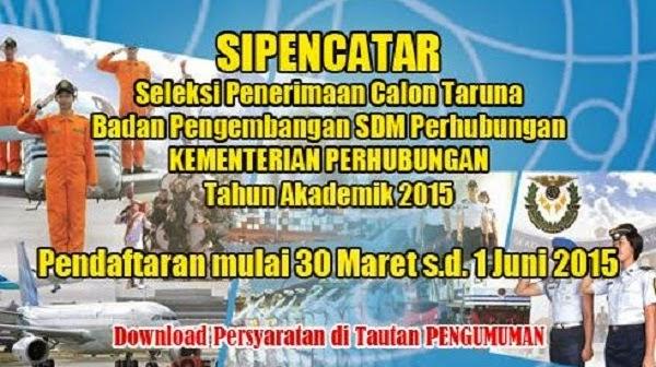 KEMENTERIAN PERHUBUNGAN : SELEKSI CALON TARUNA TA 2015 - ACEH, INDONESIA