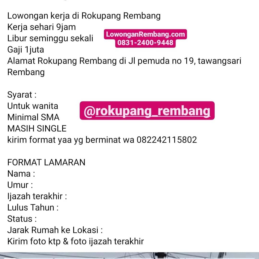 Lowongan Kerja Karyawati Rokupang Rembang Cukup Chat WhatsApp