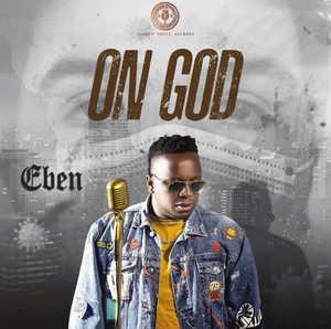 LYRICS: Eben - On God
