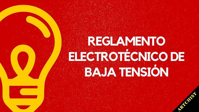 Índice de las Instrucciones Técnicas Complementarias del Reglamento Electrotécnico de Baja Tensión