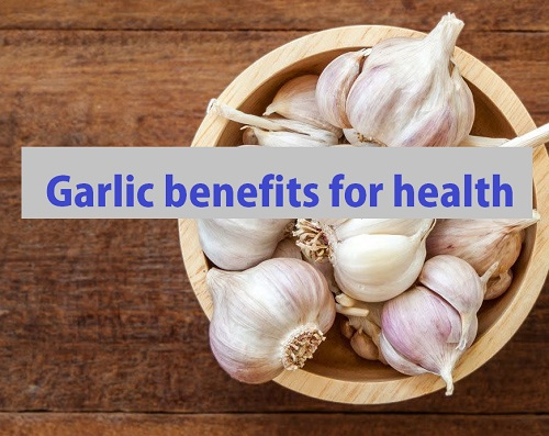 Garlic benefits for health | garlic for heart health
