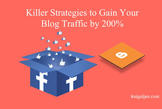 Gain Your Blog Traffic by 200%