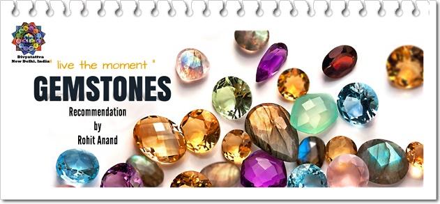 Gemstones, Precious Stones and Semi Precious Stones in Vedic Astrology
