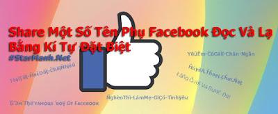 Share Một Số Tên Phụ Facebook Đọc Và Lạ Bằng Kí Tự Đặt Biệt