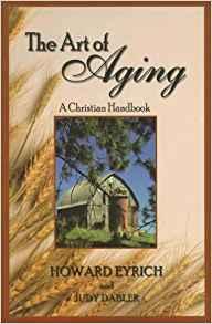 https://www.amazon.com/Art-Aging-Christian-Handbook/dp/1885904606