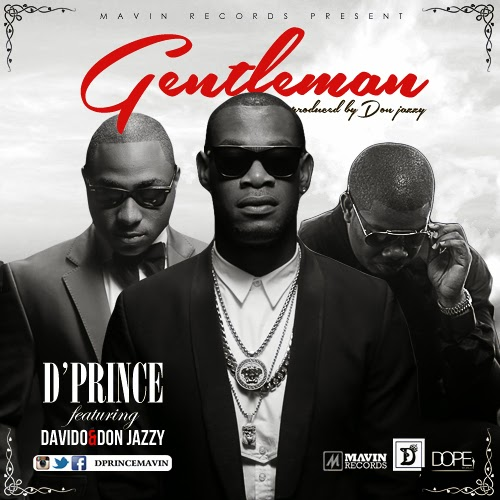 D'Prince - Gentleman Ft. Davido and Don Jazzy