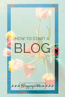 Blue background with colorful pink and yellow tulips, a yellow overlay with a frame cut out to see the original image clearly, How to Start a Blog