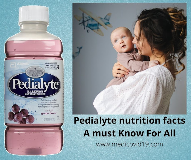 Pedialyte nutrition facts A must Know For All