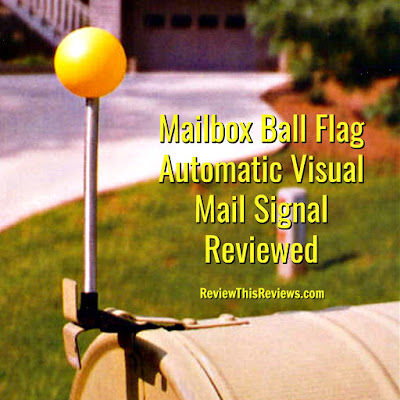 Mailbox Ball Flag Automatic Visual Mail Signal Reviewed